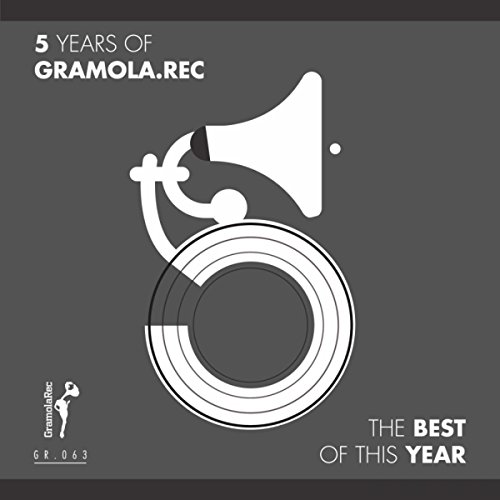 5 Years Of Gramola.Rec: Best Of This Year
